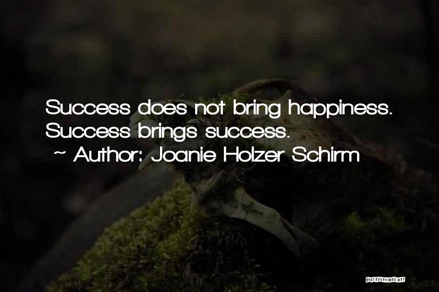 Joanie Holzer Schirm Quotes 746972