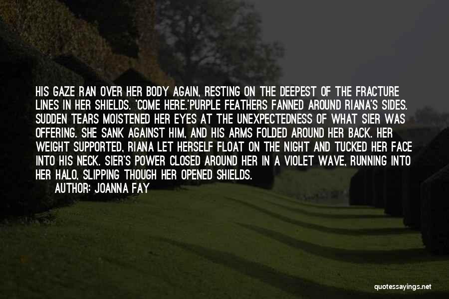 Joanna Fay Quotes 1539390