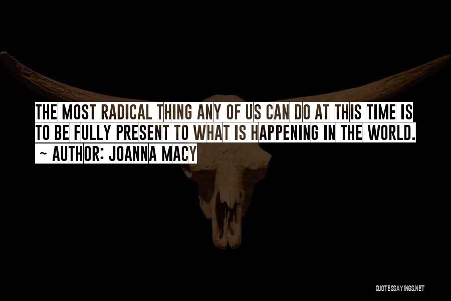 Joanna Macy Quotes 1764344