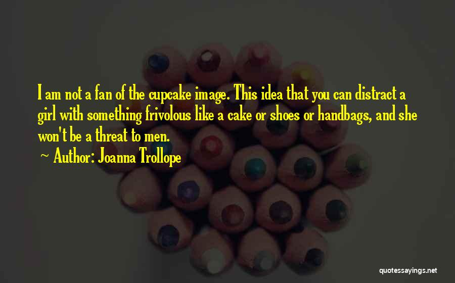 Joanna Trollope Quotes 1381774