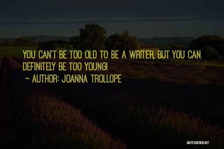 Joanna Trollope Quotes 1417654