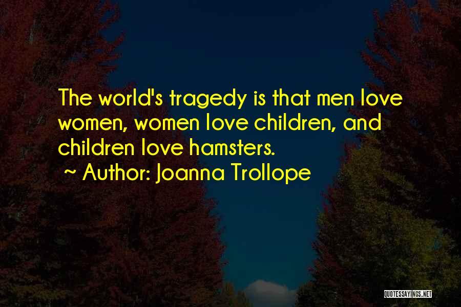 Joanna Trollope Quotes 1480084