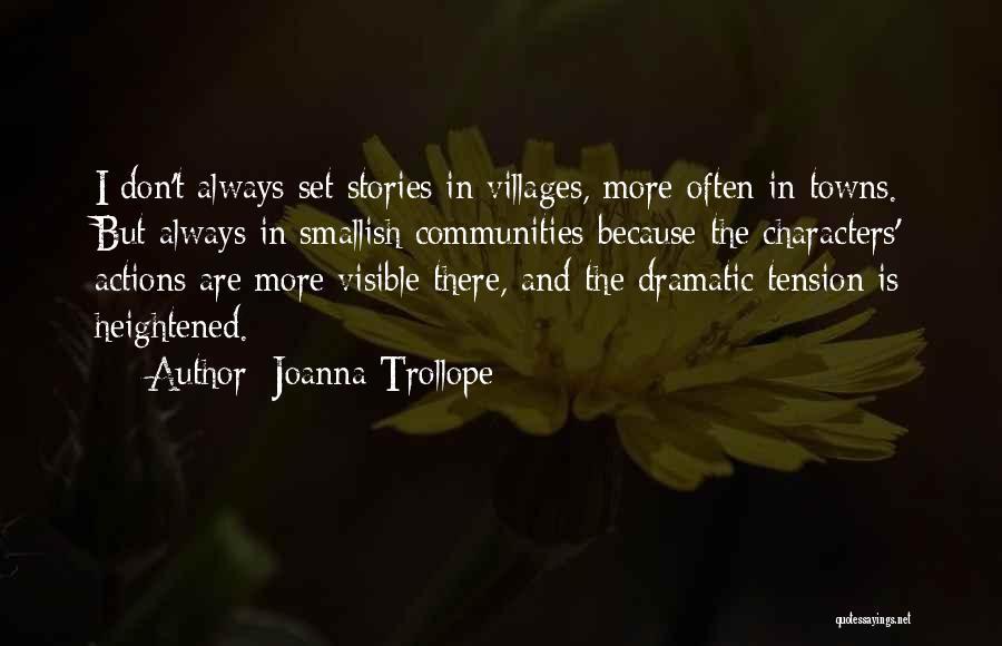 Joanna Trollope Quotes 1504039