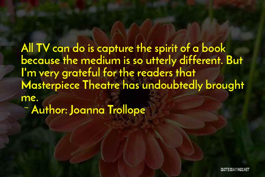 Joanna Trollope Quotes 2155478