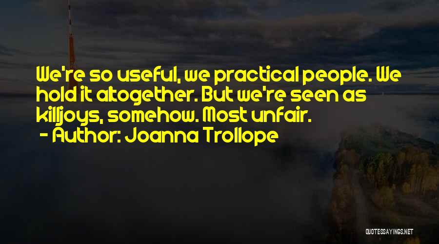 Joanna Trollope Quotes 2221228
