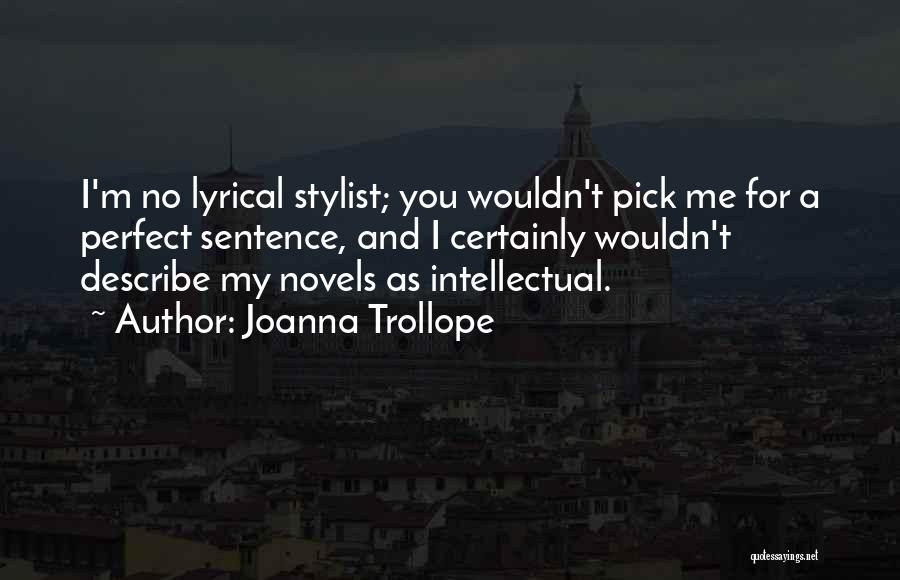 Joanna Trollope Quotes 300049