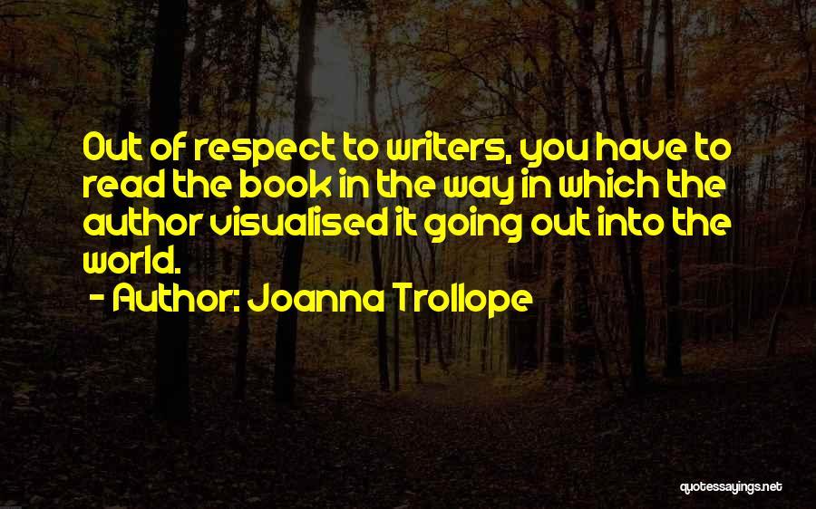 Joanna Trollope Quotes 350198