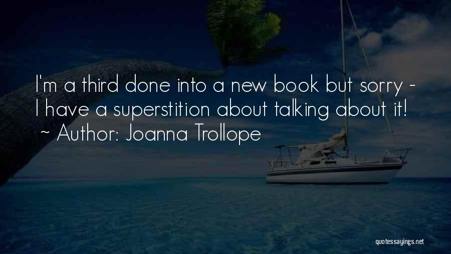 Joanna Trollope Quotes 557855