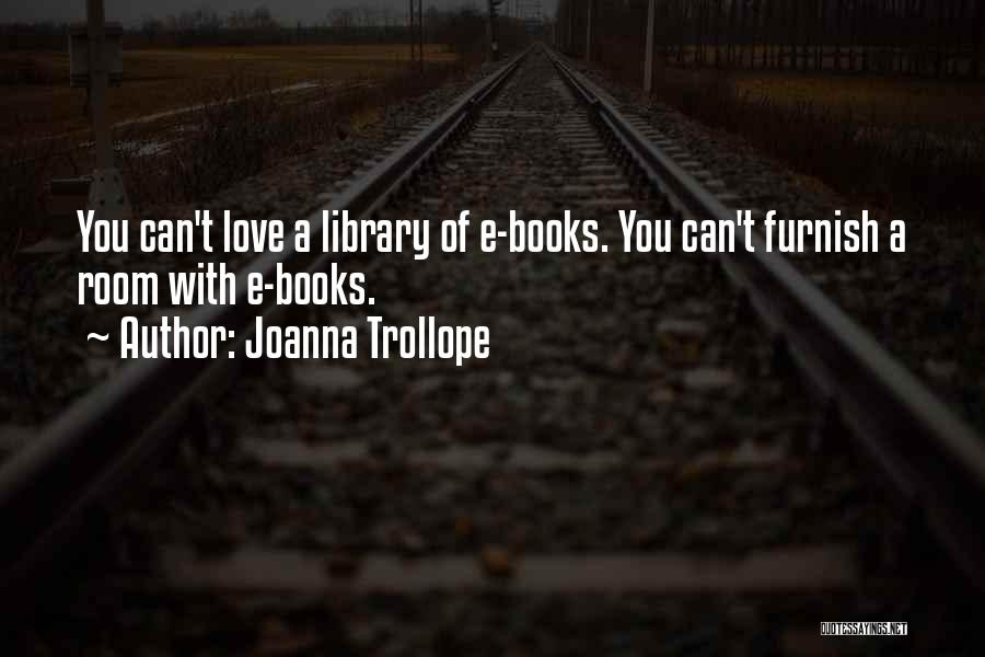 Joanna Trollope Quotes 714443