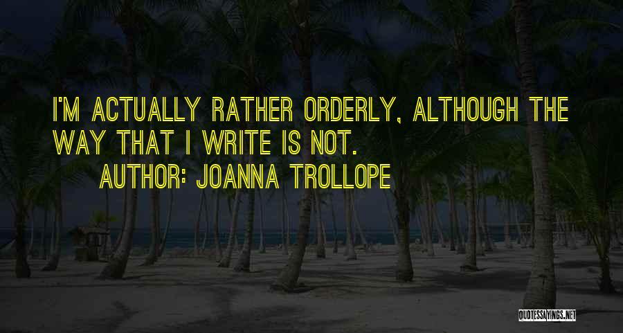 Joanna Trollope Quotes 953406