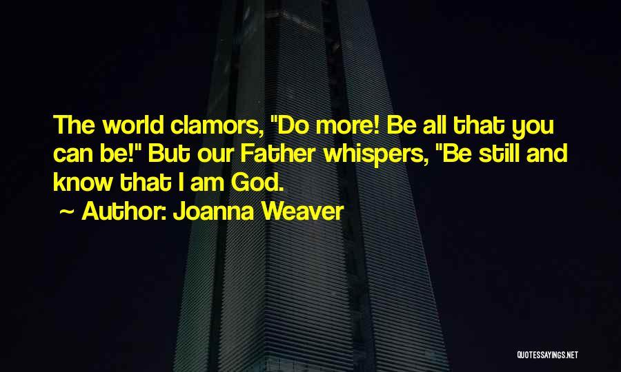 Joanna Weaver Quotes 1484427