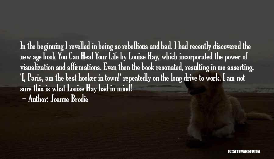 Joanne Brodie Quotes 1700151