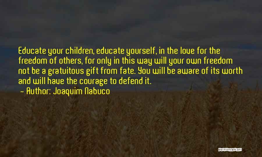 Joaquim Nabuco Quotes 1080764