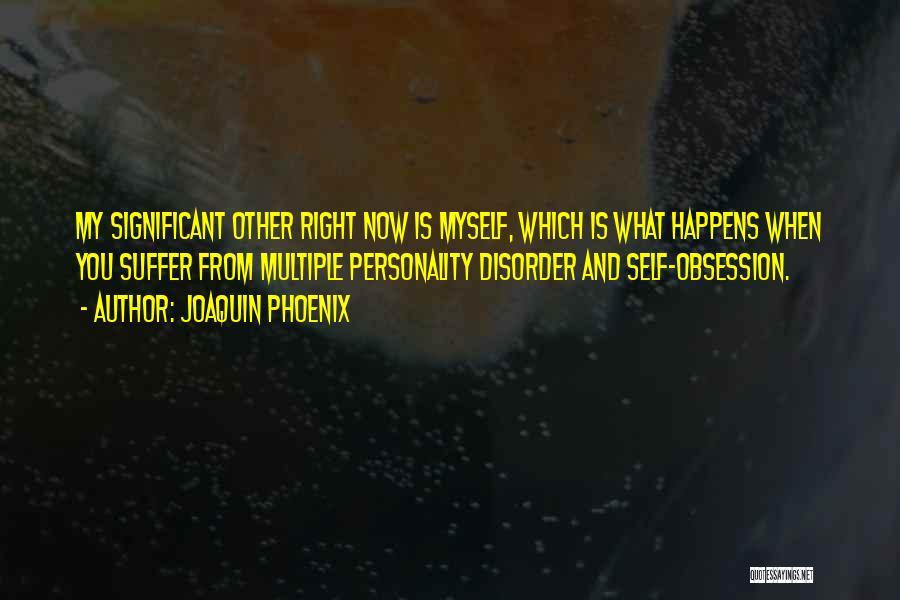 Joaquin Phoenix Quotes 1248602