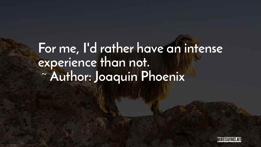 Joaquin Phoenix Quotes 1298997