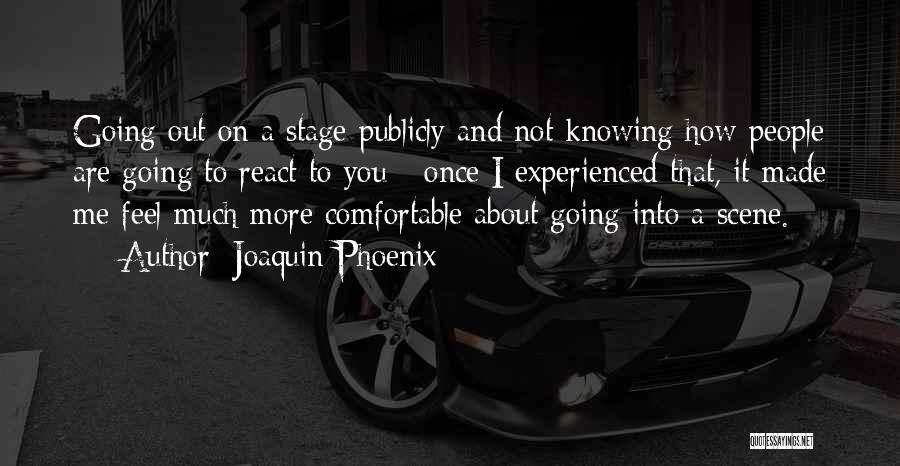 Joaquin Phoenix Quotes 1314465