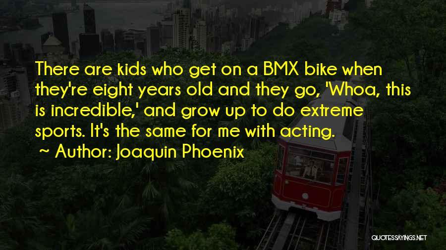 Joaquin Phoenix Quotes 1338972