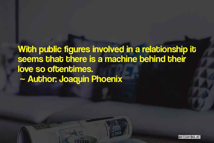 Joaquin Phoenix Quotes 1697372