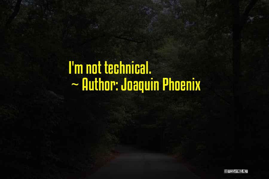 Joaquin Phoenix Quotes 1783970
