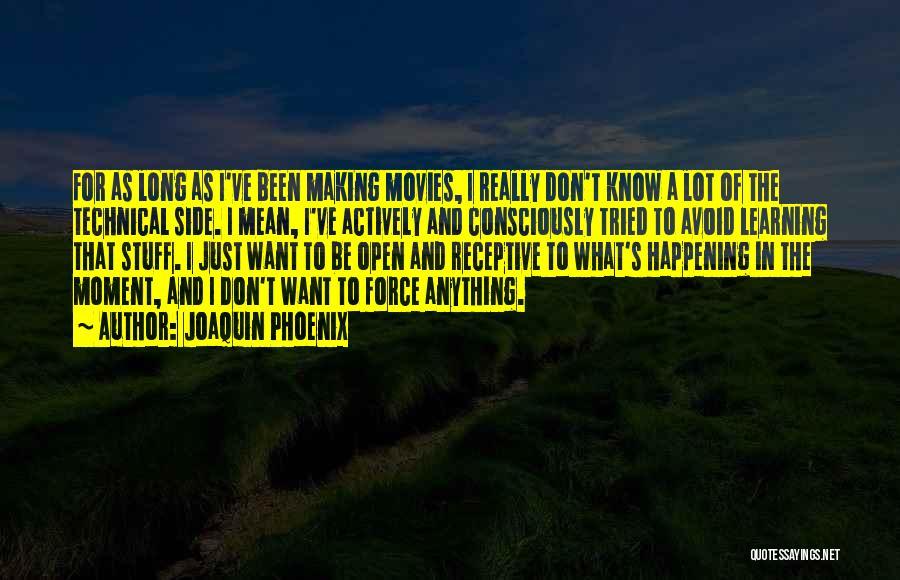 Joaquin Phoenix Quotes 1865520