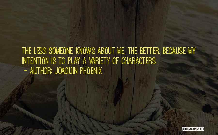 Joaquin Phoenix Quotes 2028146