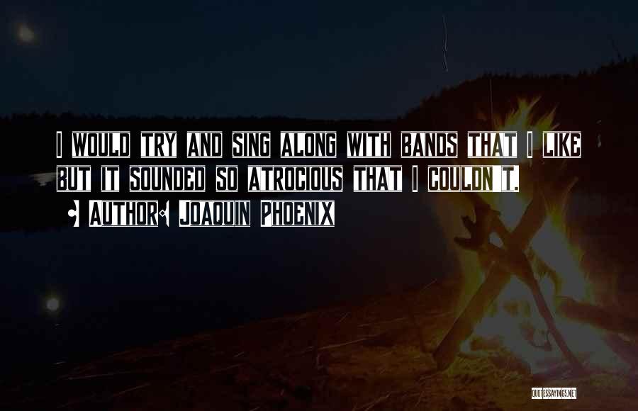 Joaquin Phoenix Quotes 2103661