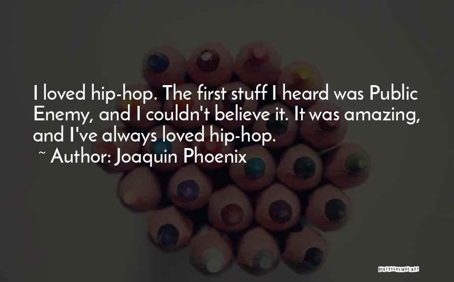 Joaquin Phoenix Quotes 2128331