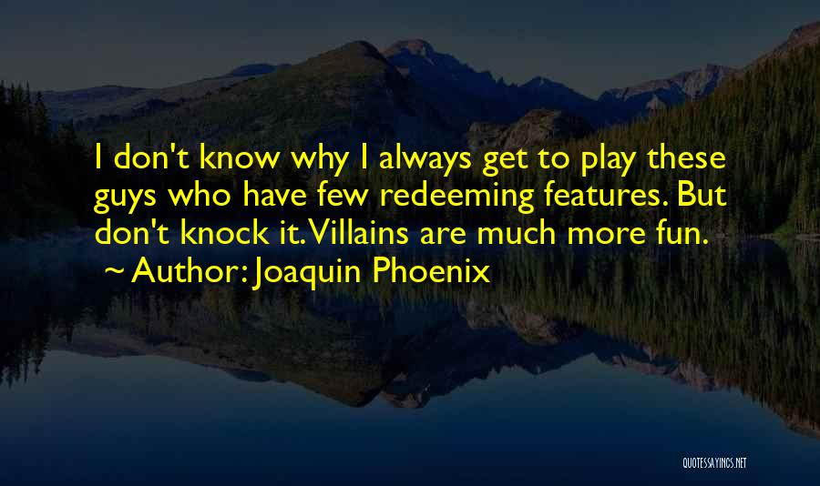 Joaquin Phoenix Quotes 2172802