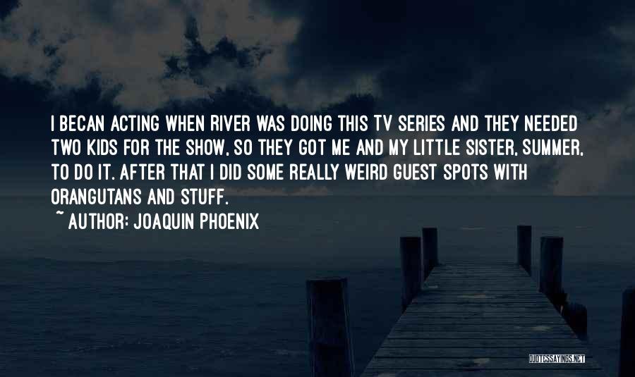 Joaquin Phoenix Quotes 2222553