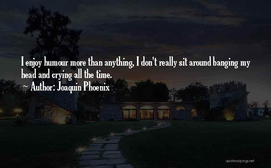 Joaquin Phoenix Quotes 2265617
