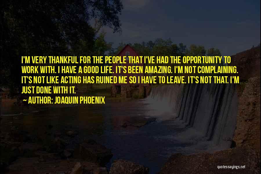 Joaquin Phoenix Quotes 323630