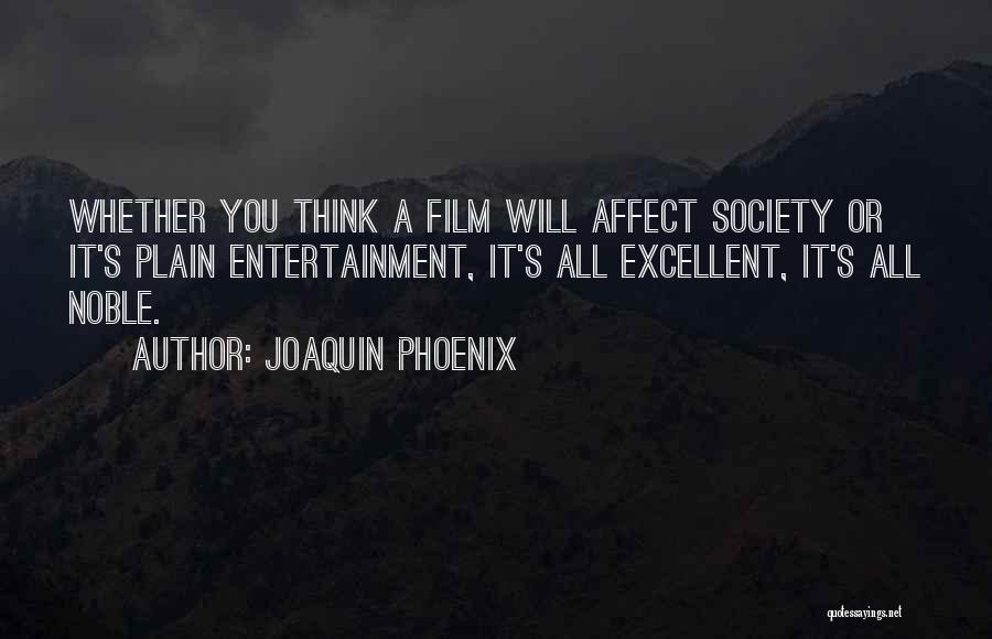 Joaquin Phoenix Quotes 340233