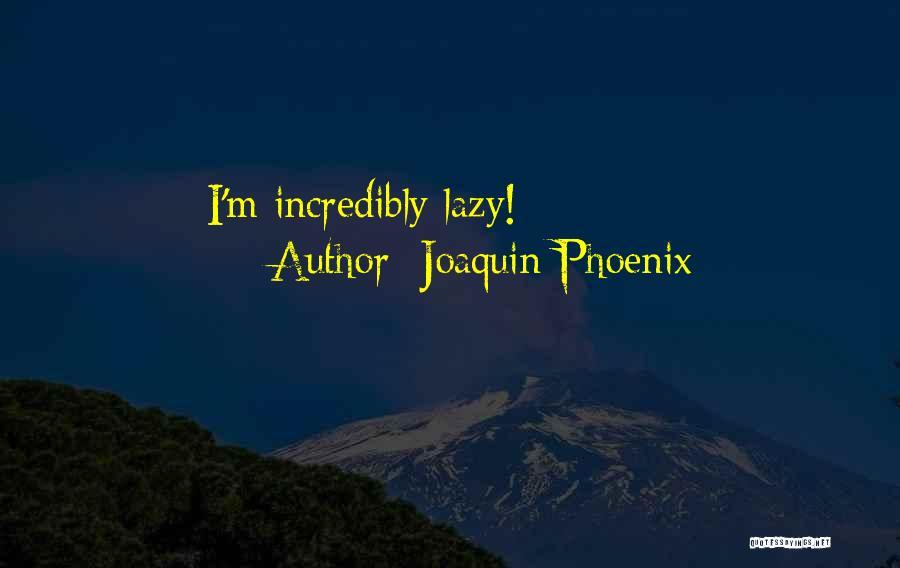 Joaquin Phoenix Quotes 394688