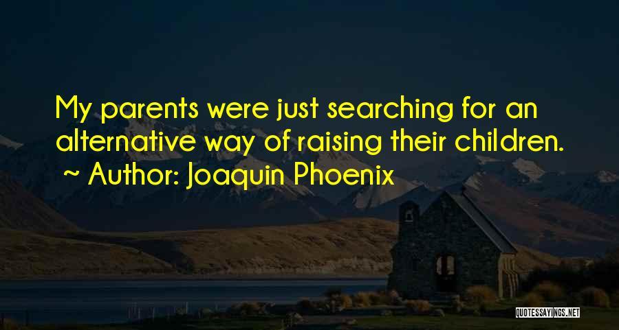Joaquin Phoenix Quotes 482558