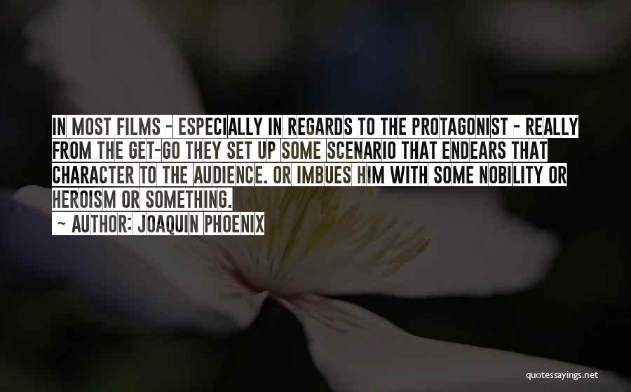 Joaquin Phoenix Quotes 484531