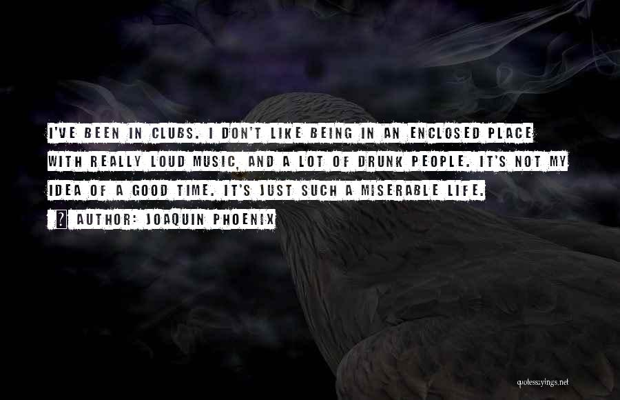 Joaquin Phoenix Quotes 516393