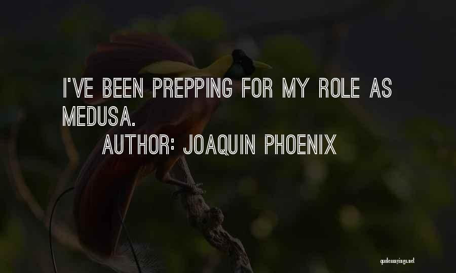 Joaquin Phoenix Quotes 537559