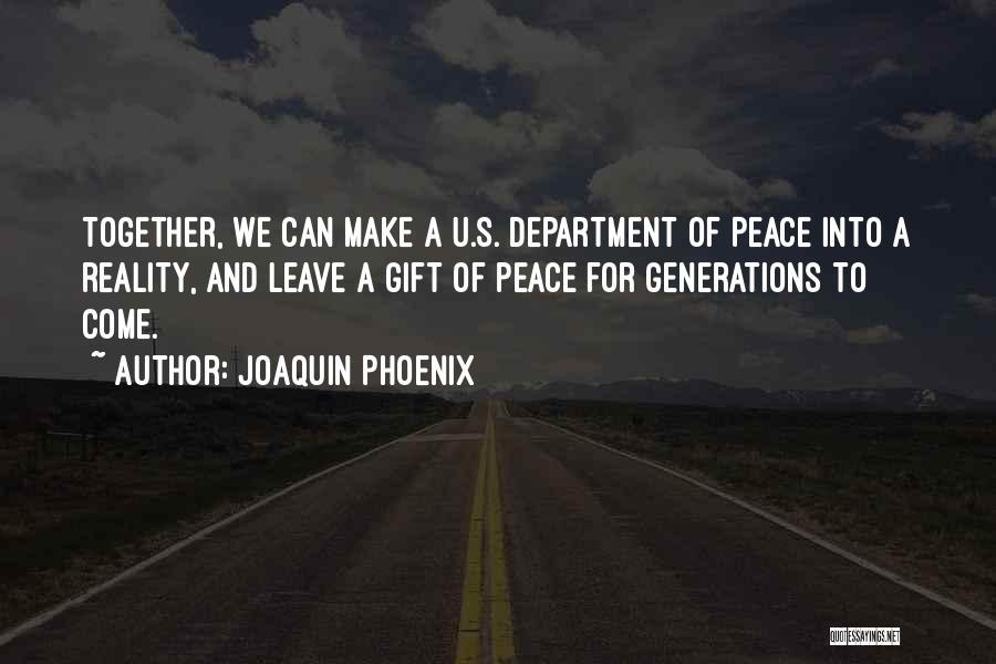 Joaquin Phoenix Quotes 745227