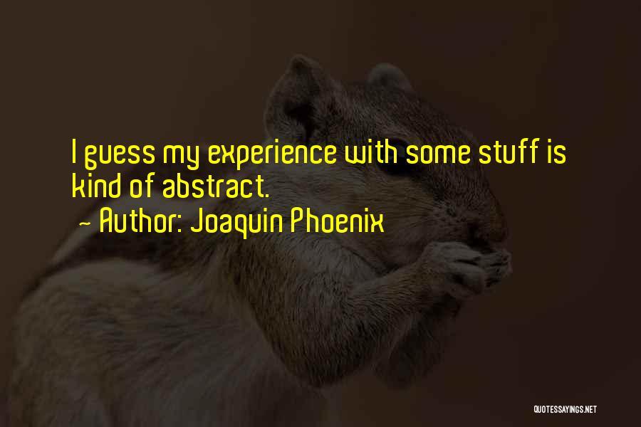 Joaquin Phoenix Quotes 89424