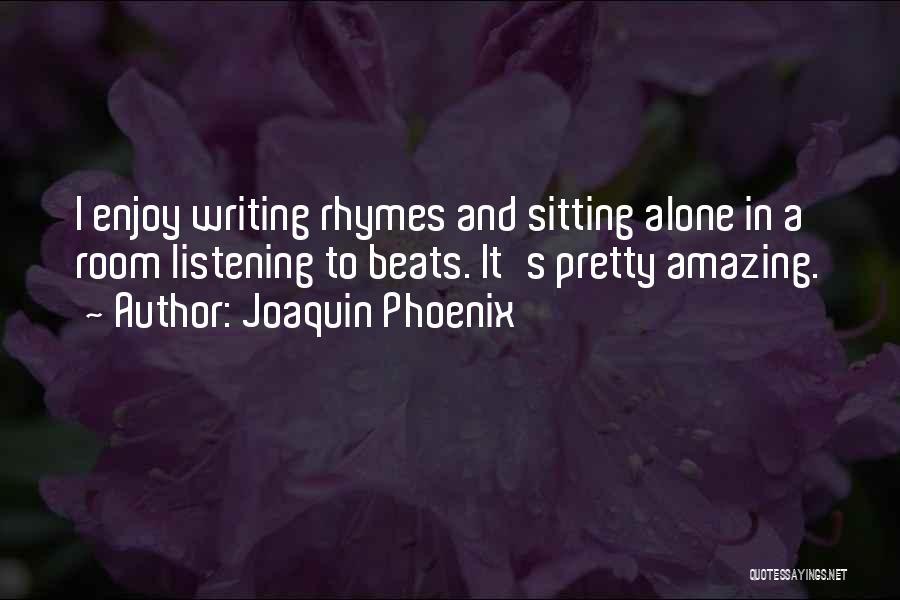 Joaquin Phoenix Quotes 903177