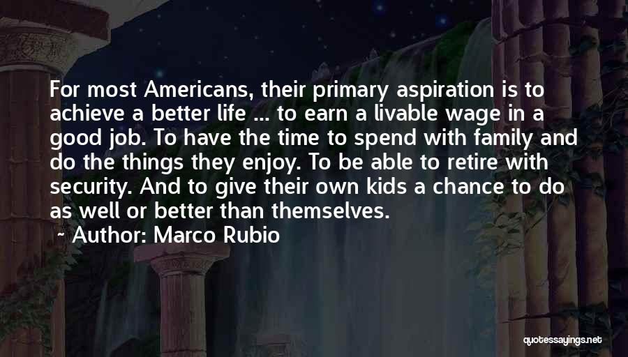 Job Aspiration Quotes By Marco Rubio