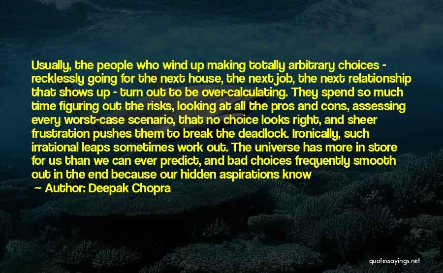 Job Aspirations Quotes By Deepak Chopra