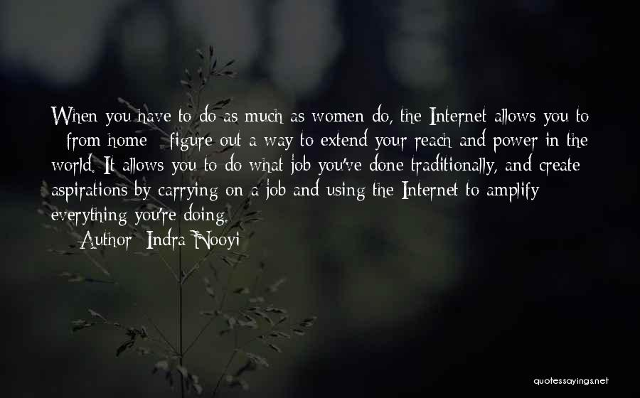 Job Aspirations Quotes By Indra Nooyi