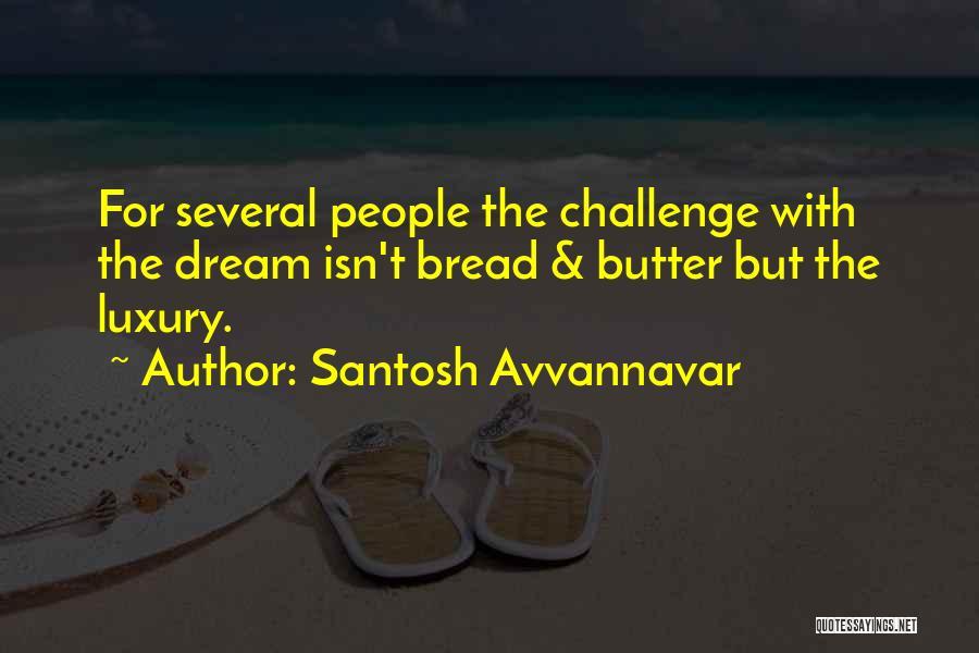 Job Aspirations Quotes By Santosh Avvannavar