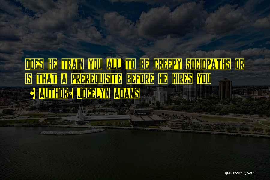 Jocelyn Adams Quotes 1194604