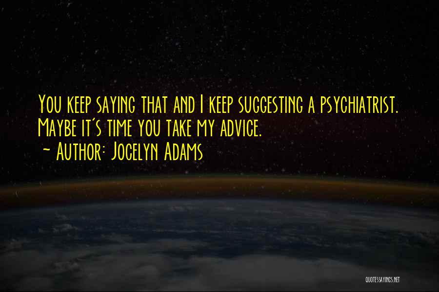 Jocelyn Adams Quotes 2049910