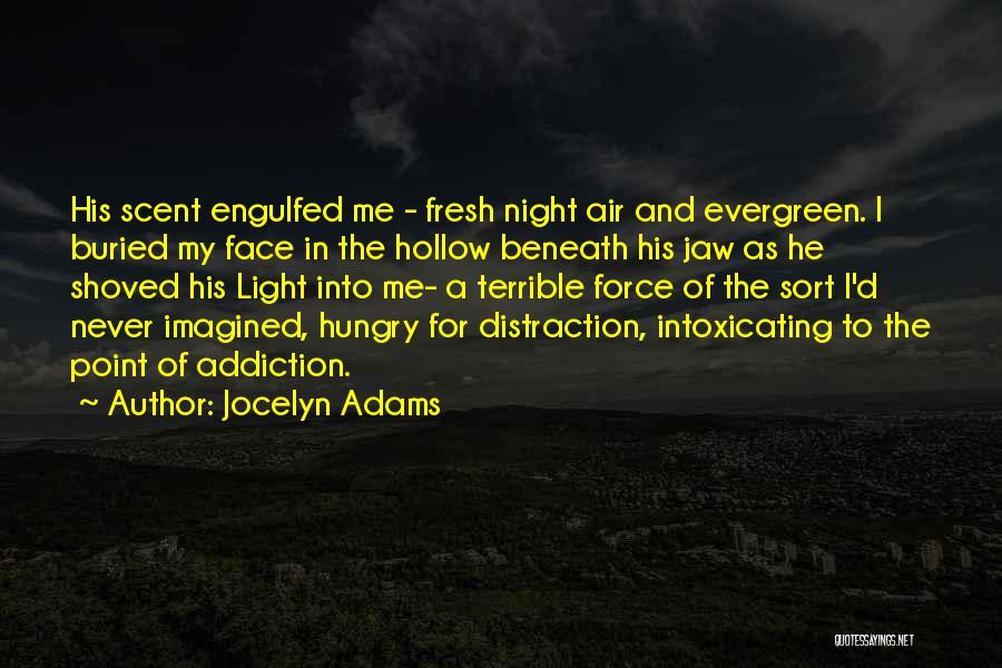 Jocelyn Adams Quotes 2132342