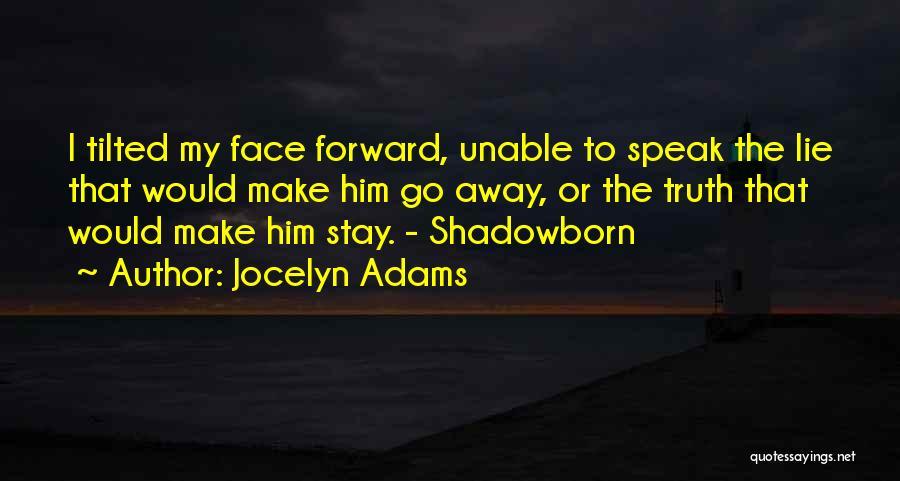 Jocelyn Adams Quotes 390046