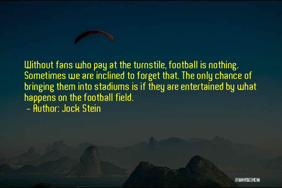 Jock Stein Quotes 1172714