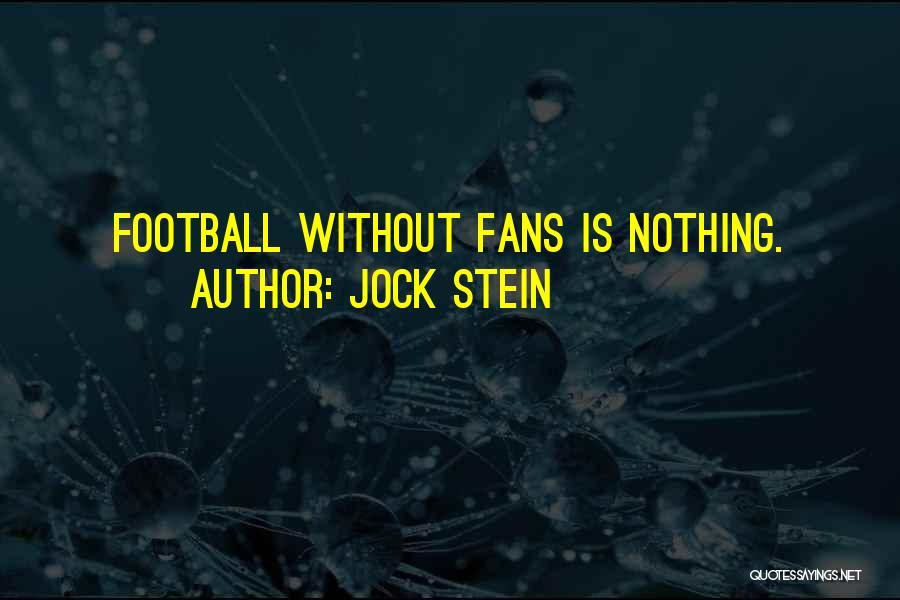 Jock Stein Quotes 684350